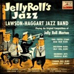 Jelly Roll's Jazz, Lawson-Haggart Jazz Band