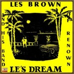Le's Dream, Les Brown