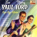 Bye Bye Blues, Les Paul & Mary Ford