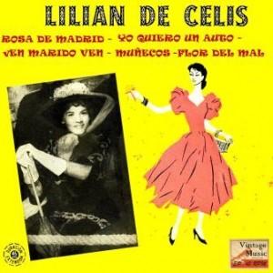 Rosa De Madrid, Lilian de Celis