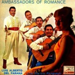 Ambassadors Of Romance, Luis Alberto Del Paraná