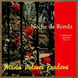 Noche de Ronda, María Dolores Pradera