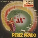 El Ja Nº4, Dámaso Pérez Prado