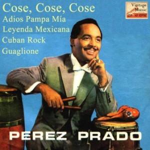 Cose, Cose, Cose, Dámaso Pérez Prado