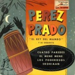 Pérez Prado, El Rey Del Mambo