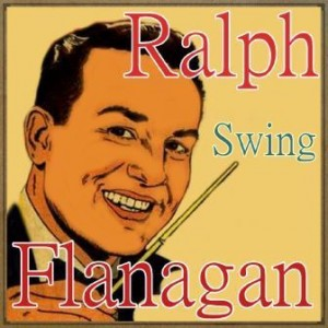 Swing, Ralph Flanagan