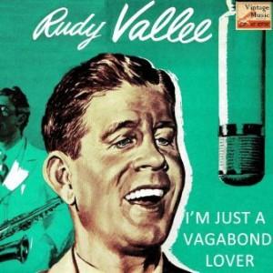 A Vagabond Lover, Rudy Vallee