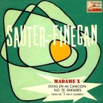 Madame X, Sauter-Finegan