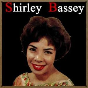 Shirley Bassey, Shirley Bassey