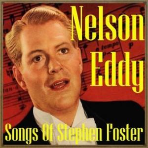 Songs of Stephen Foster, Nelson Eddy