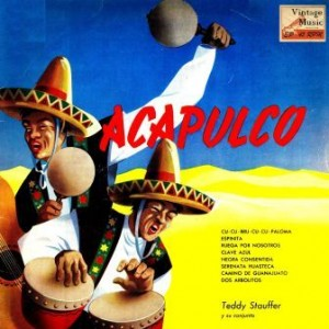 Acapulco, Teddy Stauffer