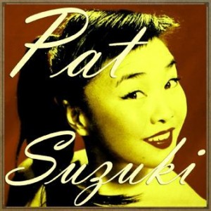 The Song from Moluin Rouge, Pat Suzuki