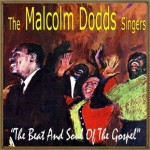 The Beat and Soul of the Gospel, The Malcolm Dodds