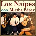 El Primero de los Naipes, Trío Los Naipes & Mirtha Pérez