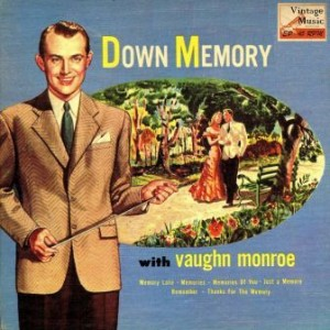Down Memory Lane, Vaughn Monroe