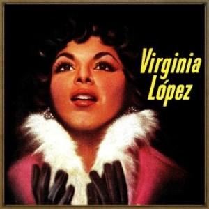 Cariñito Azucarado, Virginia López