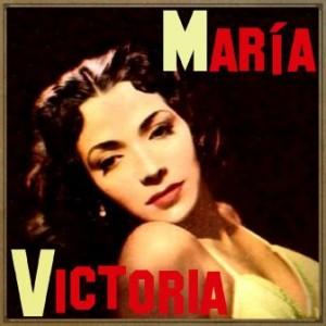 Aquí Me Encontrarás, Boleros, María Victoria