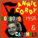 Bonbons, Caramels (1958), Annie Cordy