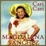 Cari Cari, Magdalena Sánchez