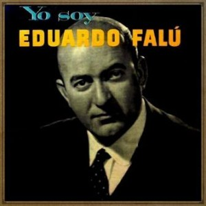 Yo Soy Eduardo Falú