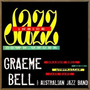 Inside Jazz Down Under, Graeme Bell