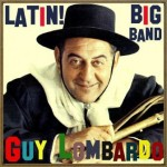 Latin! Big Band, Guy Lombardo
