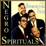 Negro Spirituals, The Harmonizing Four