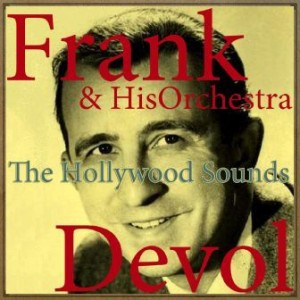 The Hollywood Sounds, Frank De Vol