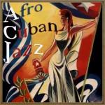 Afro Cuban Jazz, Various Artists