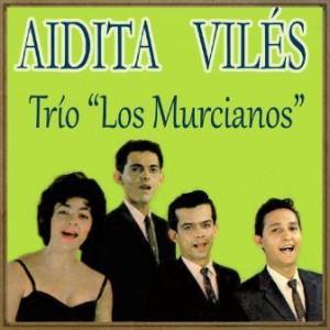 Julia, Aidita Vilés Y Trio Los Murcianos