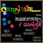 Carnaval Con Aldemaro Romero y  Cucho Sanoja