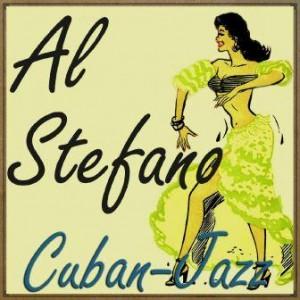 Cuban Jazz, Al Stefano