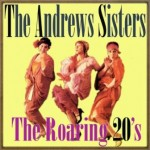 The Dancing 20's, The Andrews Sisters