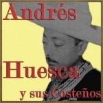 Sones de Veracruz, Andrés Huesca