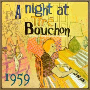 A Night at Tire Bouchon, Various Artists
