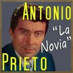 La Novia, Antonio Prieto