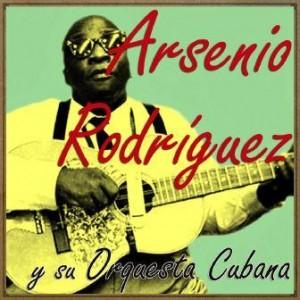 El Dolorsito de Mi China, Arsenio Rodríguez