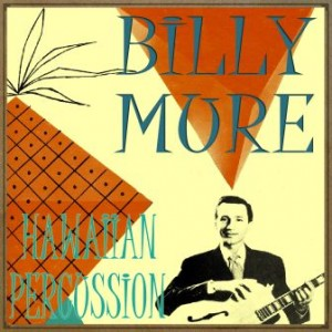 Hawaiian Percussion, Billy Mure