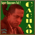 Super Danzones Vol. 2, Cachao