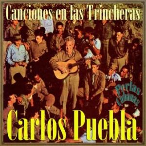 Canciones en las Trincheras, Carlos Puebla