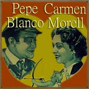 Me Debes un Beso, Pepe Blanco, Carmen Morell