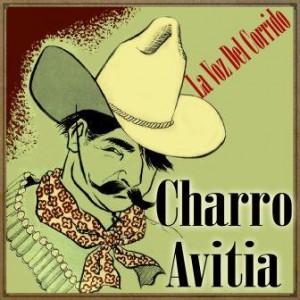 La Voz Del Corrido, Charro Avitia