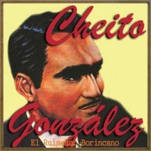 El Ruiseñor Borincano, Cheito González
