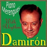 Piano Merengues with Rhythm, Damiron