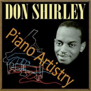 Piano Artistry, Don Shirley