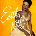 Eartha Kitt, Eartha Kitt