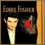 Eddie Fisher, Eddie Fisher