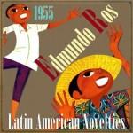 Latin American Novelties, 1955, Edmundo Ros