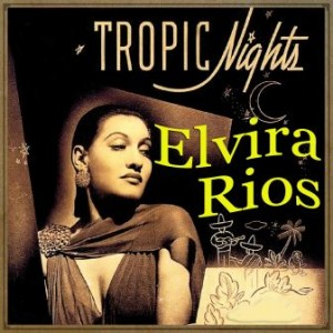 Tropic Nights, Elvira Ríos