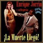 ¡la Muerte Llegó!  Enrique Jorrín